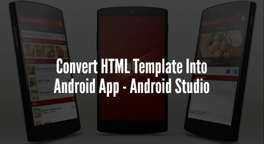 Convert HTML Template Into Android App – Android Studio