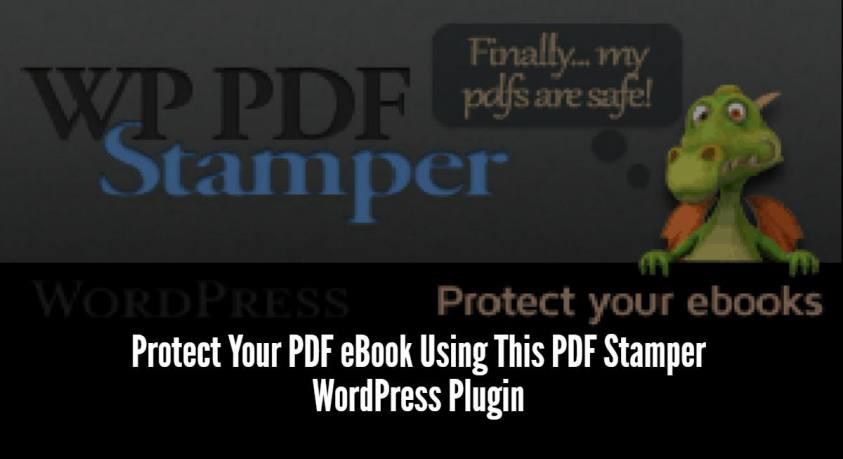 Protect Your PDF eBook Using This PDF Stamper WordPress Plugin