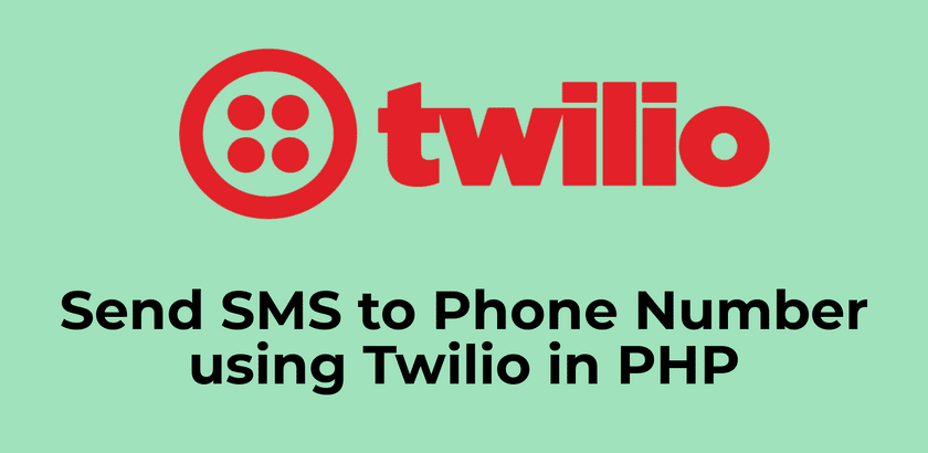 Send SMS using Twilio in PHP