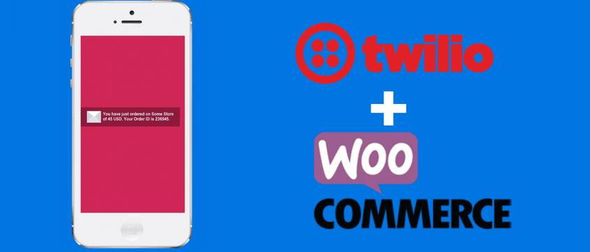 Twilio WooCommerce SMS