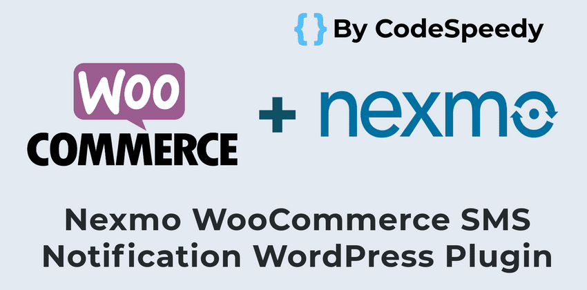 Nexmo WooCommerce SMS Alert Notification WordPress Plugin