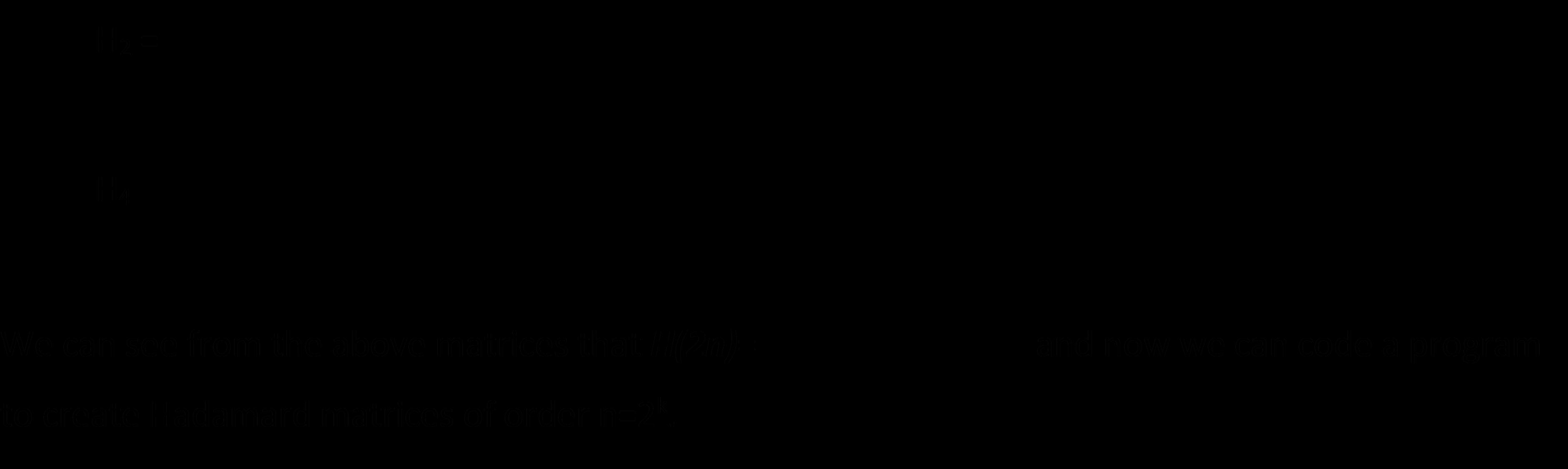 Hadamard Matrix In C++
