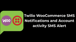 Twilio WooCommerce SMS Notification